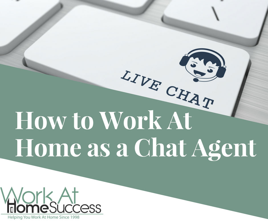 How to Work At Home as a Chat Agent