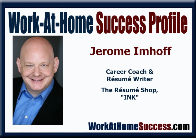 Jerome Imhoff turned a job loss into a home-based career! WAH Success Story