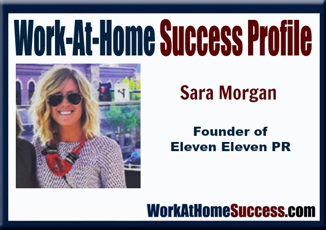 Work-At-Home Success Profile: Sara Morgan, Founder of Eleven Eleven PR