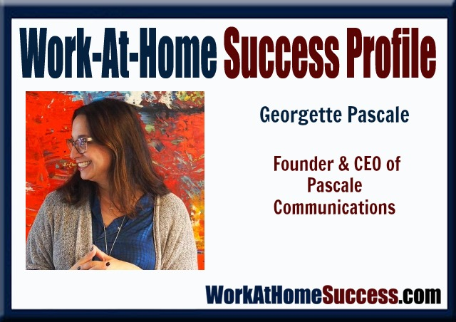 Work-At-Home Success Profile: Georgette Pascale