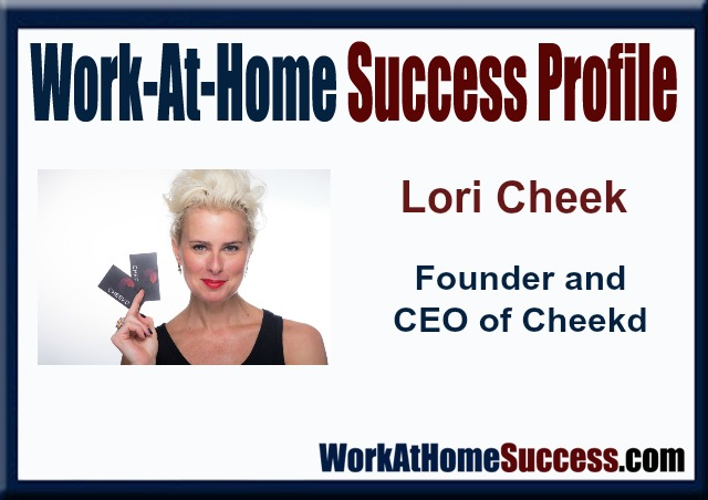 Work-At-Home Success Profile: Lori Cheek the Digital Dating Disruptor