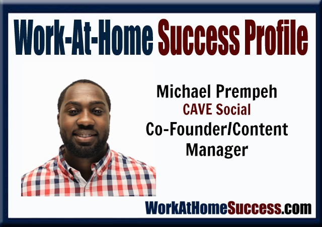 Work-At-Home Success Profile: Michael Prempeh