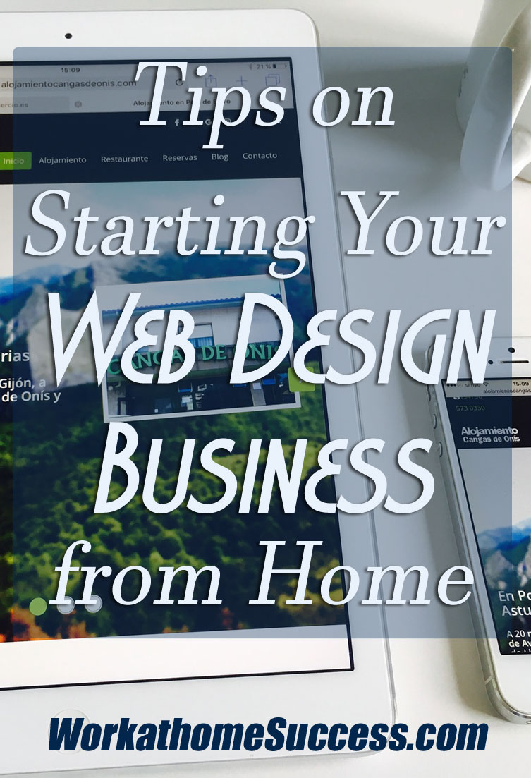Tips On Starting Your Web Design Business From Home
