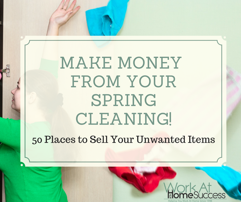 Make Money from Your Spring Cleaning_ 50 Places to Sell Your Unwanted Items