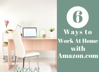 6 Ways to Work-At-Home with Amazon.com