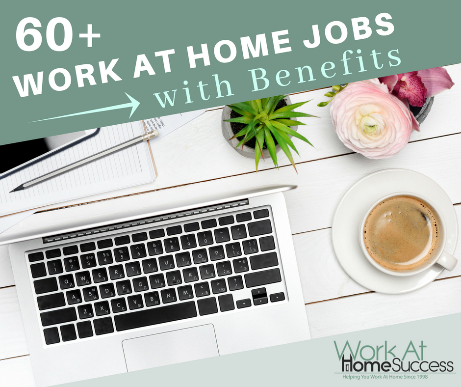 companies that offer work from home jobs 60 companies that offer work from home jobs with benefits 1585