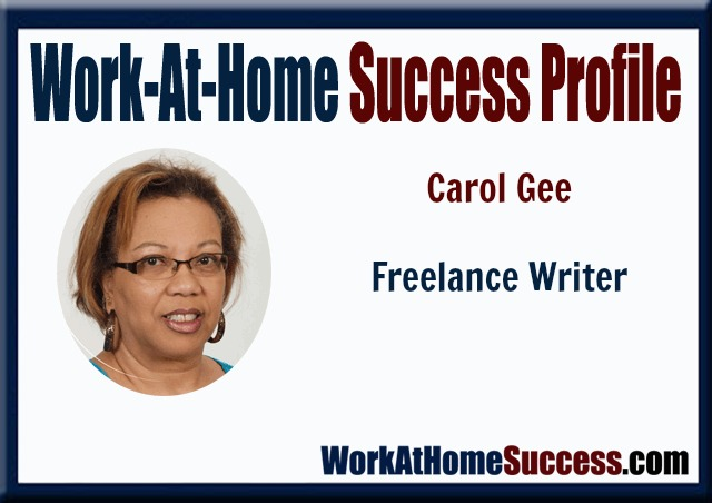 Work-At-Home Success Profile: How Carol Gee Turned Her Love of Words Into A Thriving Career