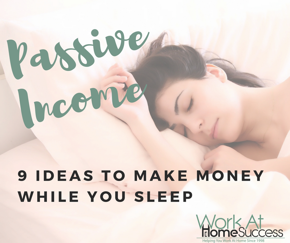 9 Passive Income Ideas to Make Money While You Sleep