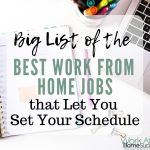Big List of the Best Work From Home Jobs that Let You Set Your Schedule