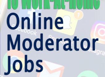 15 Work-At-Home Online Moderator Jobs