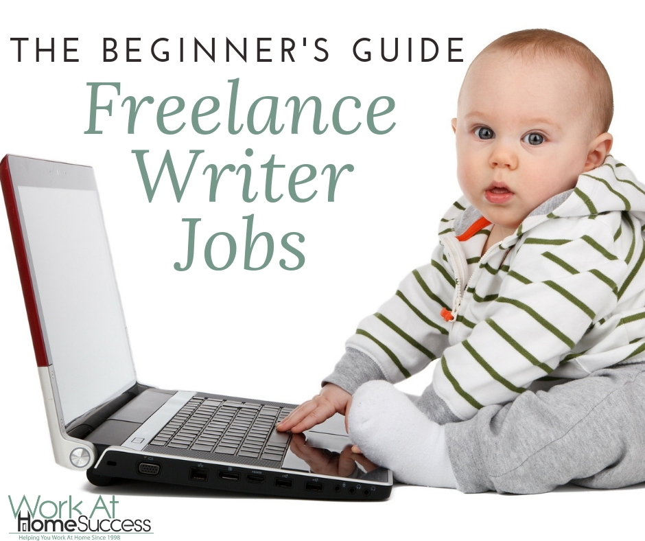 The Beginner's Guide to Freelance Writing Jobs
