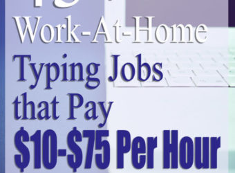 43+ WAH Typing Jobs that Pay $10 to $75 Per Hour