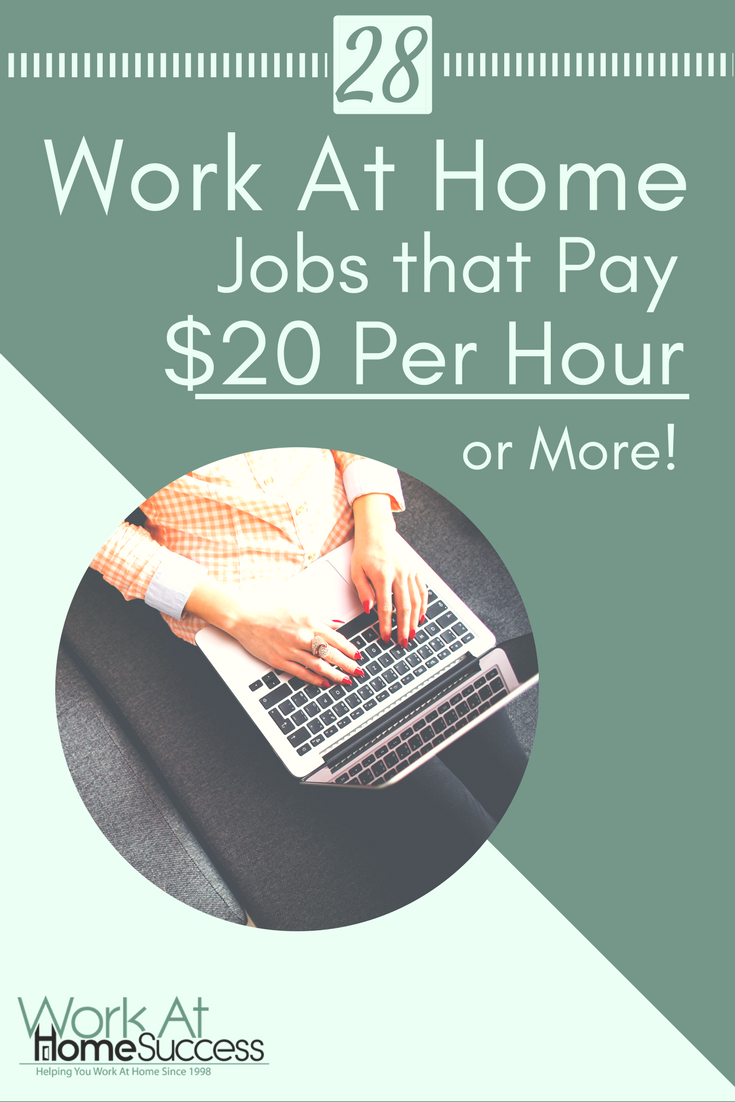 Having trouble finding good paying work-at-home jobs? Here are 28 work-at-home companies that pay $20 or more per hour.