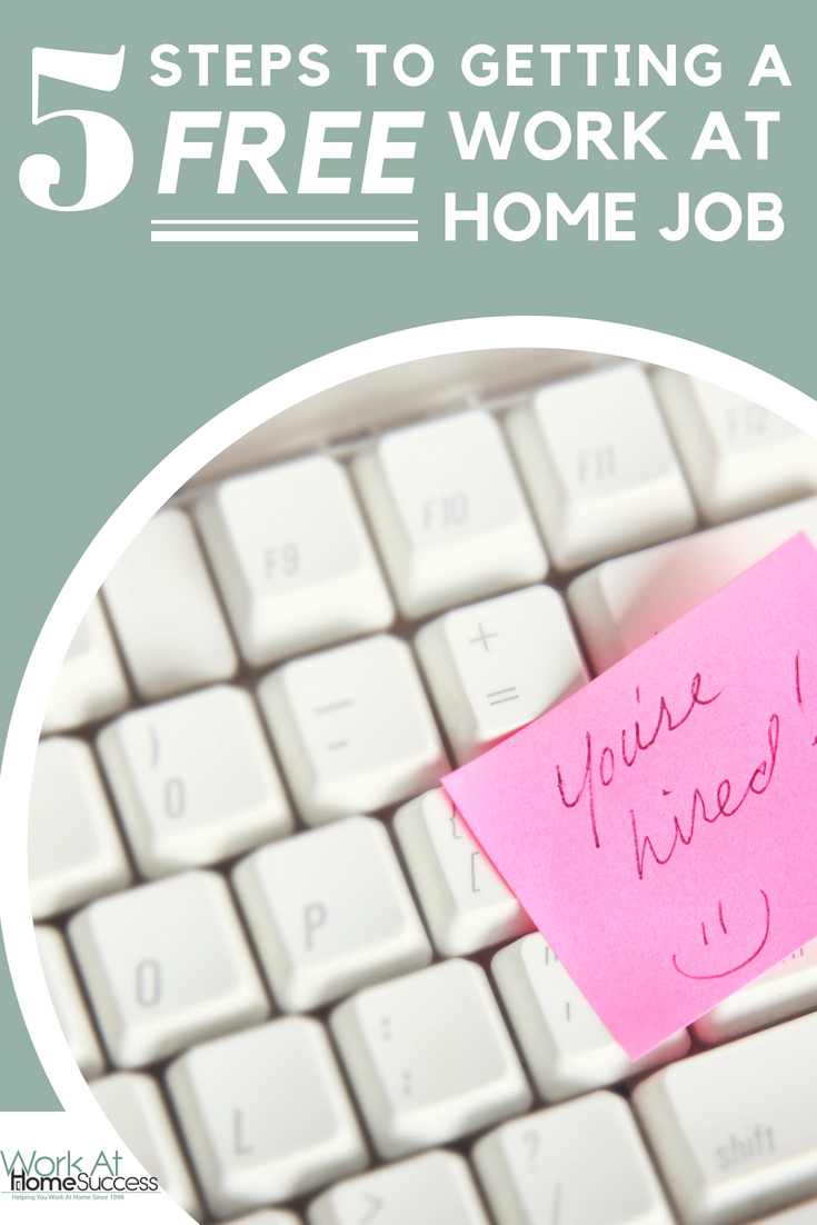 5 Steps to Getting a Free Work At Home Job