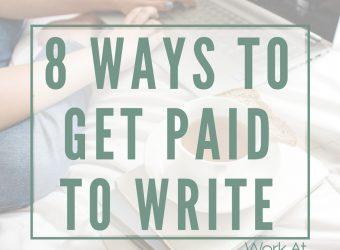 8 Ways to Get Paid to Write
