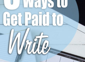 8 Ways to Get Paid to Write
