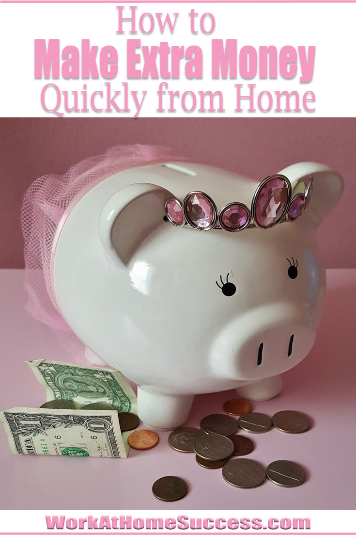 How to Make Extra Money Quickly from Home