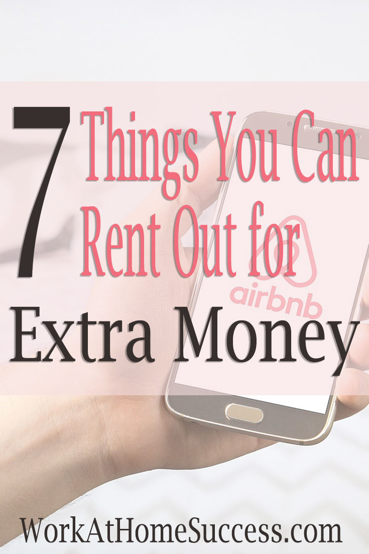 7 Things You Can Rent Out for Extra Money