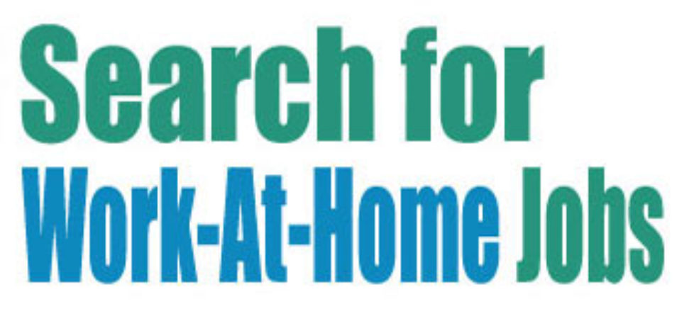 Search for work-at-home jobs