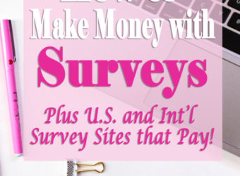 How to Make Money with Surveys, Plus Survey Sites that Pay