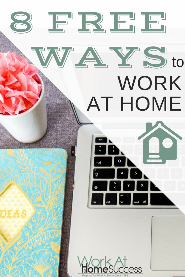 8 free legitimate work at home ideas and resources that you can start now including work at home jobs, and other online income ideas.