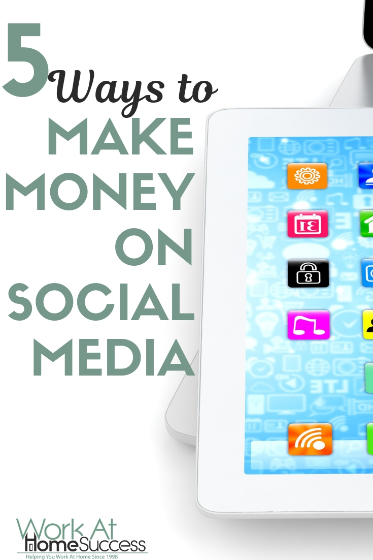 Turn your social posts into income with these 5 ways you can make money on social media!  #socialmedia #workathome #makemoneyonline