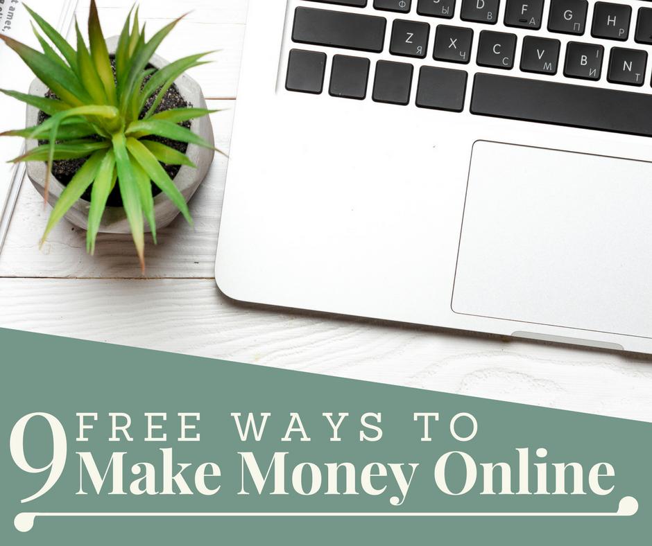 9 Free Ways to Make Money Online