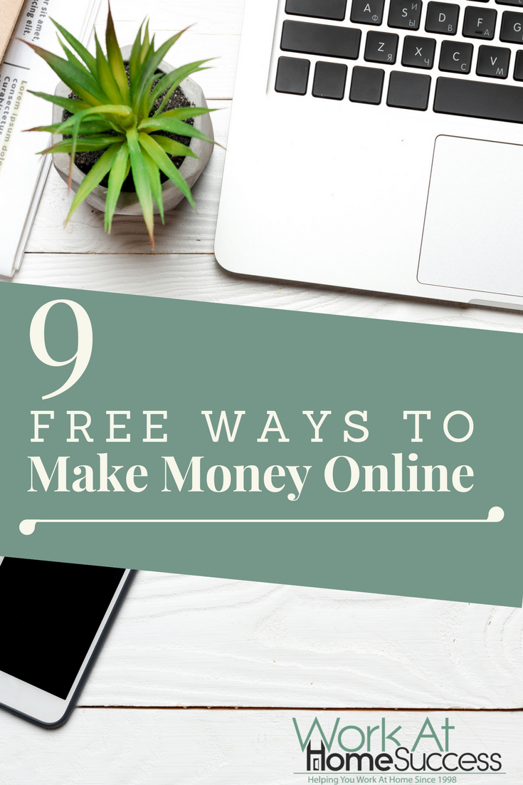 You don't need money to make money from home. Here are 9 great, easy and FREE ways you can making money from home online.
