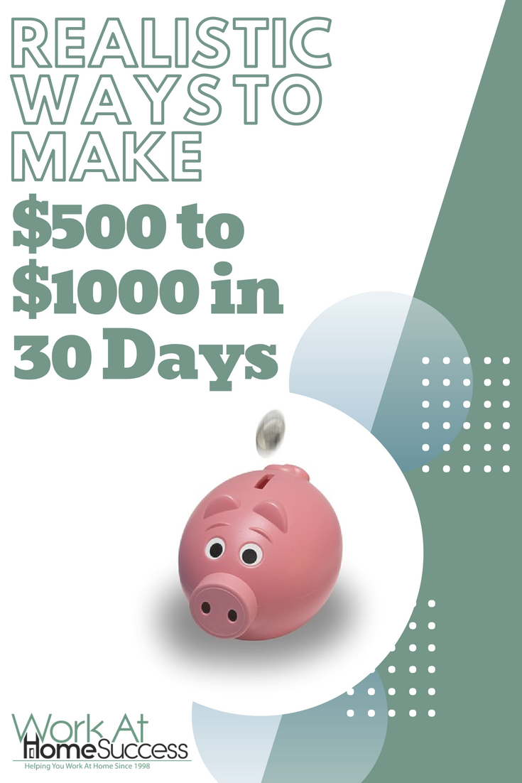 Need some extra cash fast? Here are some great ways to earn an extra $500 to $1000 in the next 30 days.