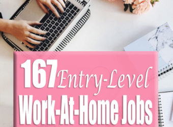 167 Entry Level Work-At-Home Jobs
