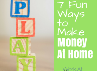 7 Fun Ways to Make Money At Home
