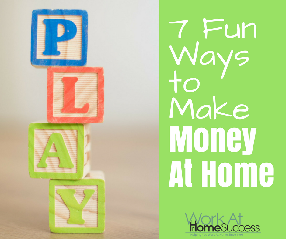 7 Fun Ways to Make Money At Home