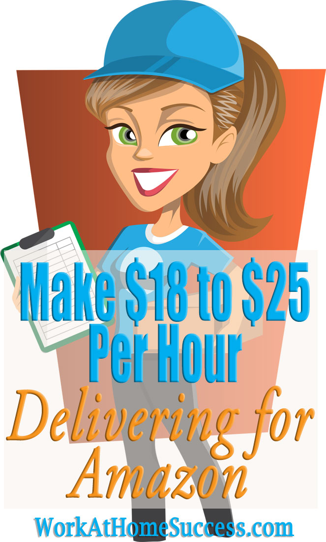 Make $18 to $25 Per Hour Delivering for Amazon