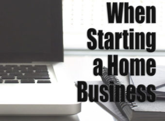 Important To-Dos When Starting a Home business