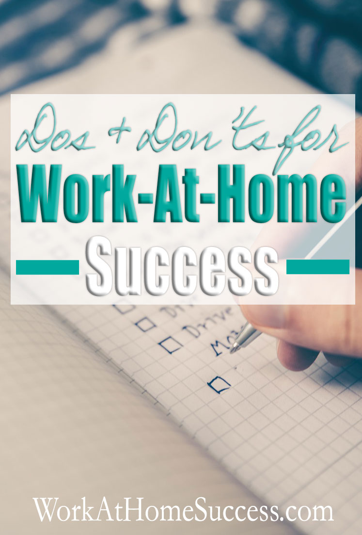 Dos and Don'ts for Work-At-Home Success