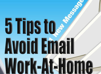 5 Tips to Avoid Email Work-At-Home Job Scams
