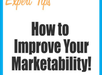 Work-At-Home Success: How to Improve Your Marketability