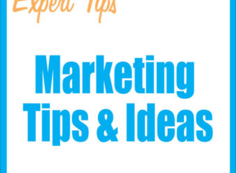 Marketing Tips and Ideas