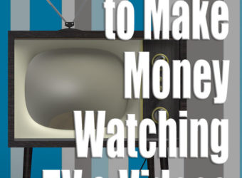 10+ Ways to Make Money Watching TV and Videos