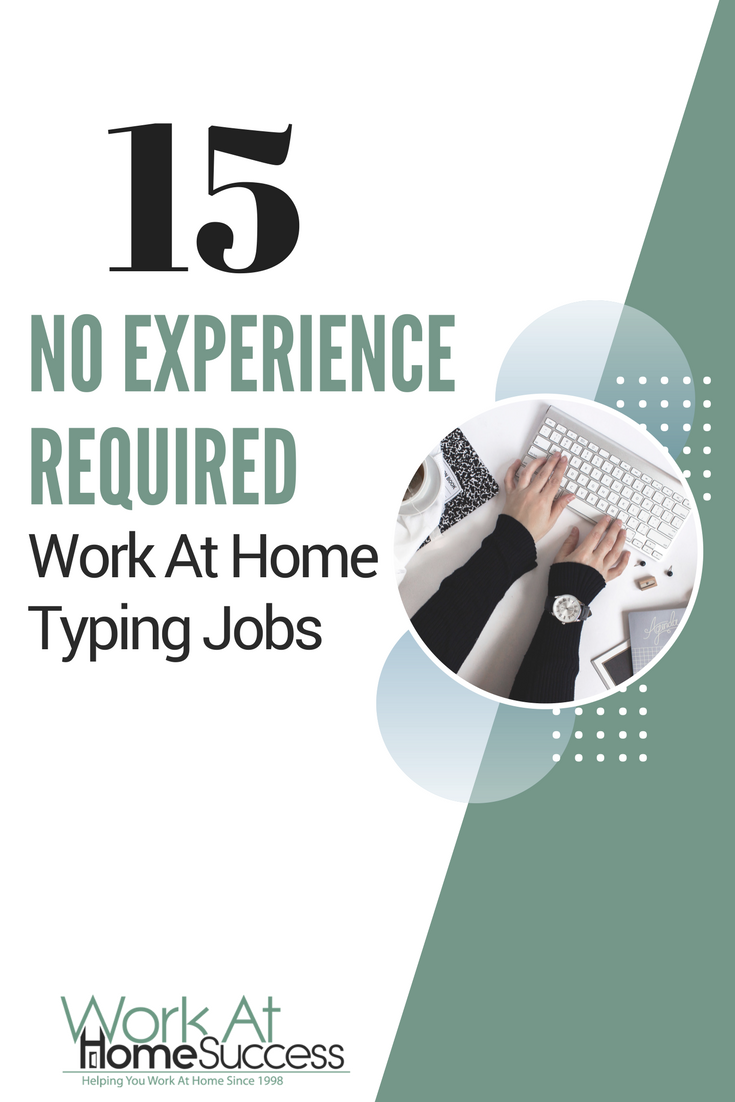 15 No Experience Required Work At Home Typing Jobs Work