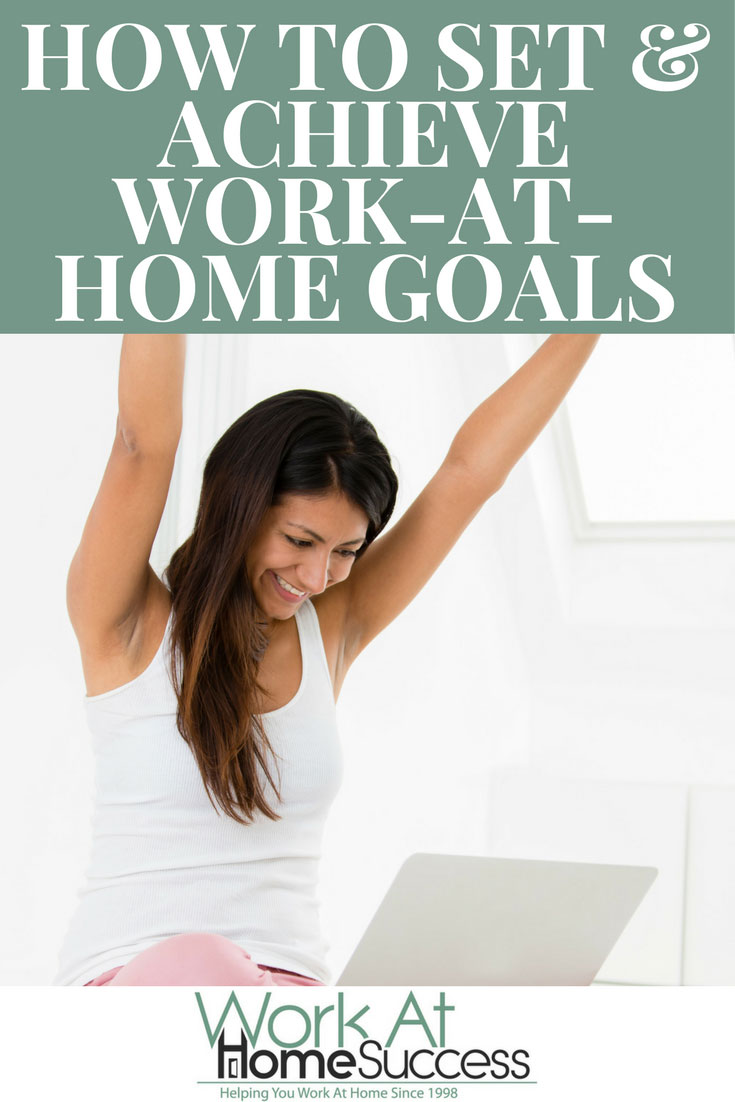 Learn the steps to figuring out the best work at home option for you, and then setting goals, and making a plan to turn that dream into a reality.