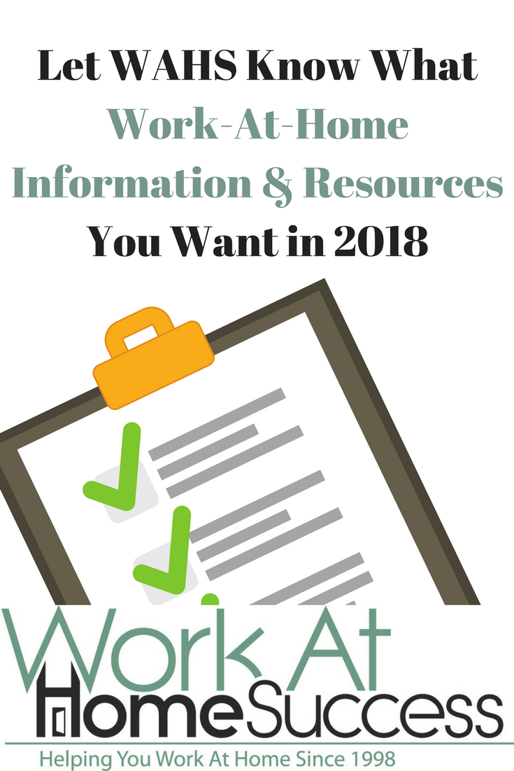 Let WAHS Know What Work-At-Home Information & Resources You Want in 2018