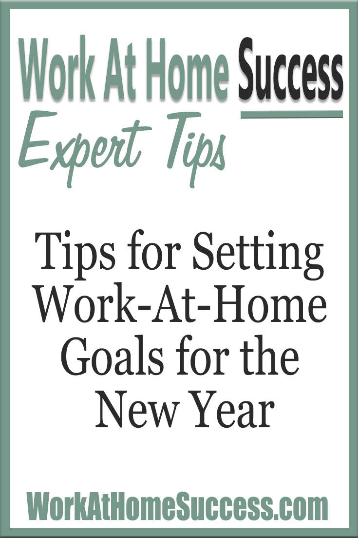 Tips for Setting Work At Home Goals for the New Year