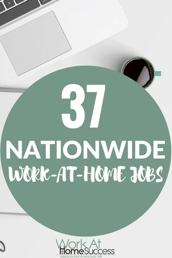 37 Nationwide Work-At-Home Jobs