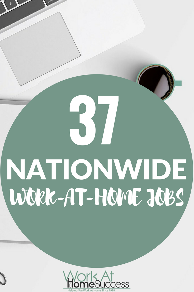 List of 37 companies that hire throughout the United States; no need to live locally or within the state.  #workathomejobs #workathome #telecommute #nationwidejobs #remotework #virtualwork