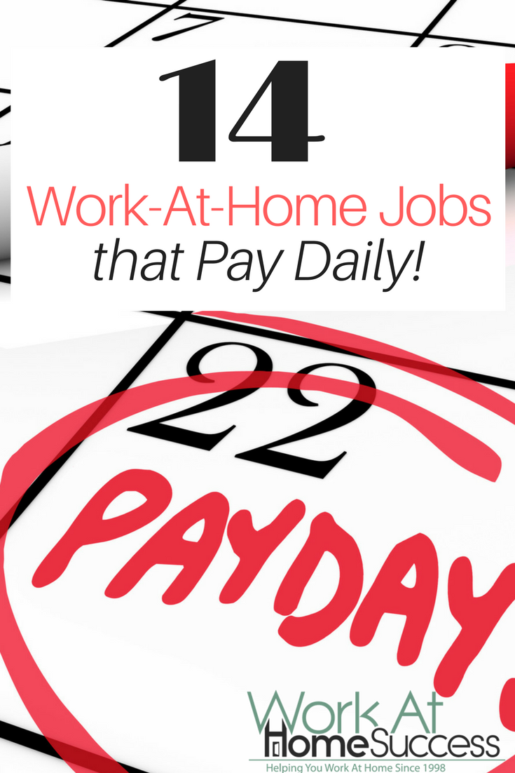 14 Work-At-Home Jobs that Pay Daily
