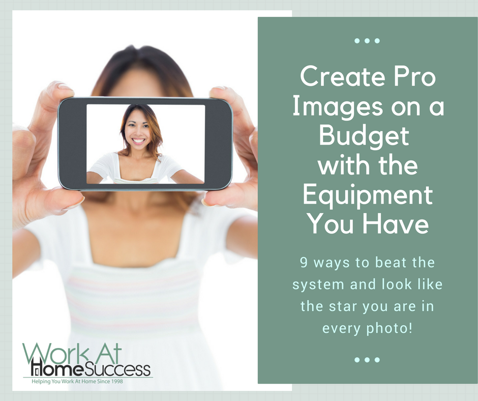 Create Pro-Like Images on Your Budget With The Equipment You Have