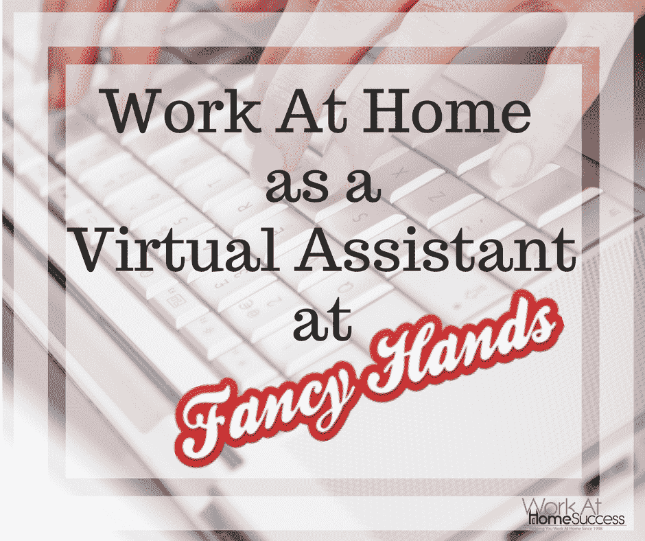 Work At Home as a Virtual Assistant at Fancy Hands