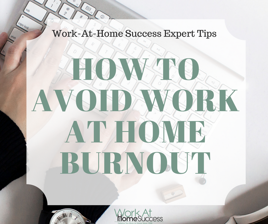 HOW TO AVOID WORK AT HOME BURNOUT