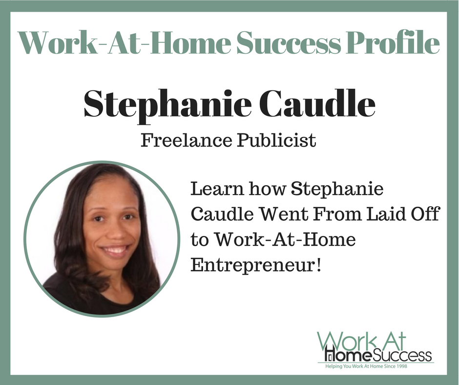 Stephanie Caudle Work At Home Success Profile